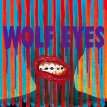 Wolf Eyes / Berlin